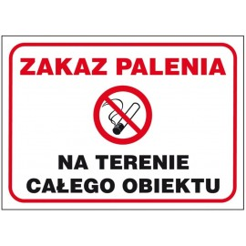 """ANRO Znak Bezpieczeństwa """"Zakaz palenia na terenie całego obiektu"""""""